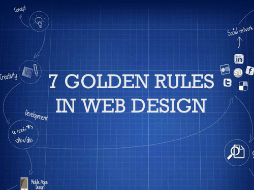 7 GOLDEN  RULES FOR YOUR WEBSITE